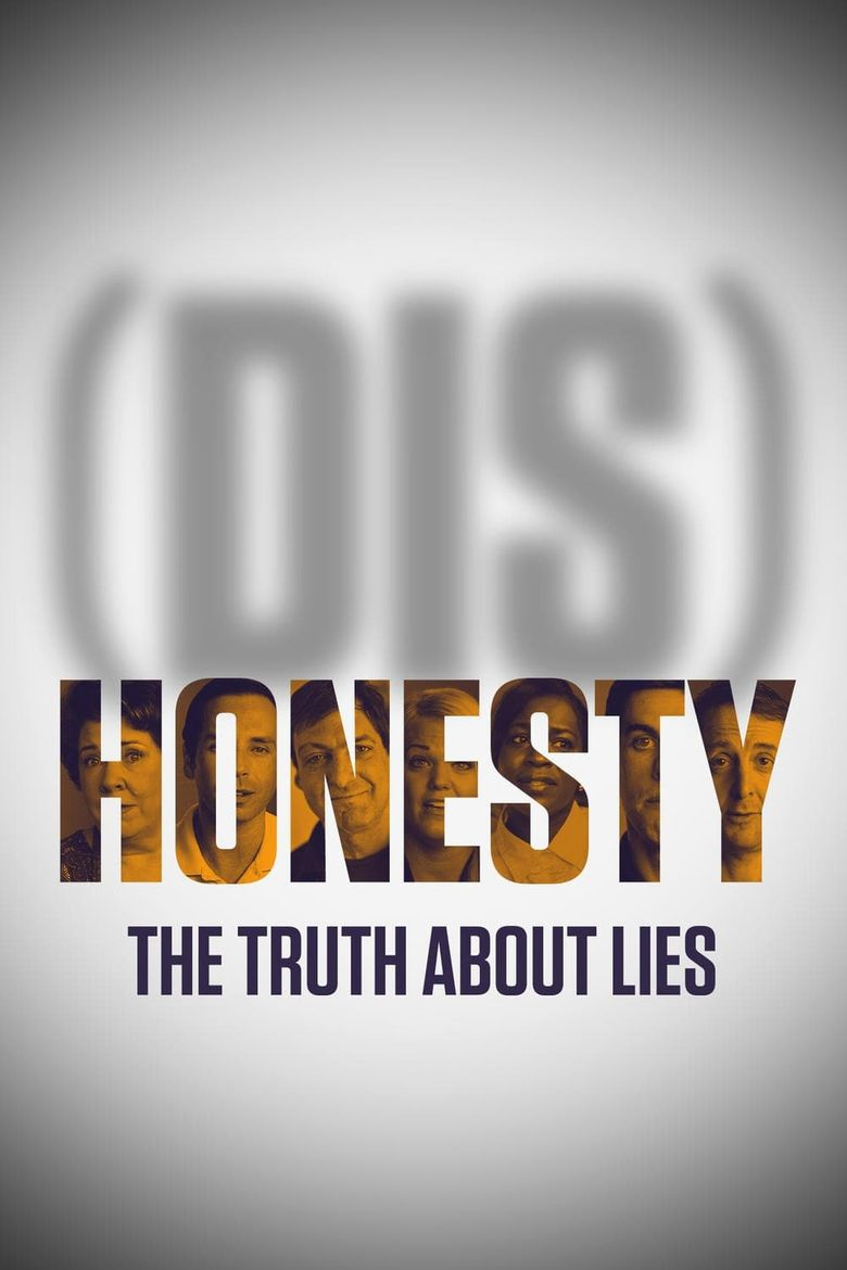 Watch (Dis)Honesty: The Truth About Lies