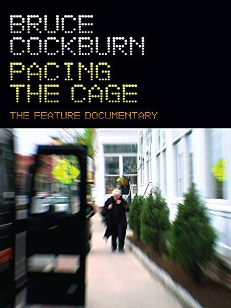 Bruce Cockburn Pacing the Cage Poster