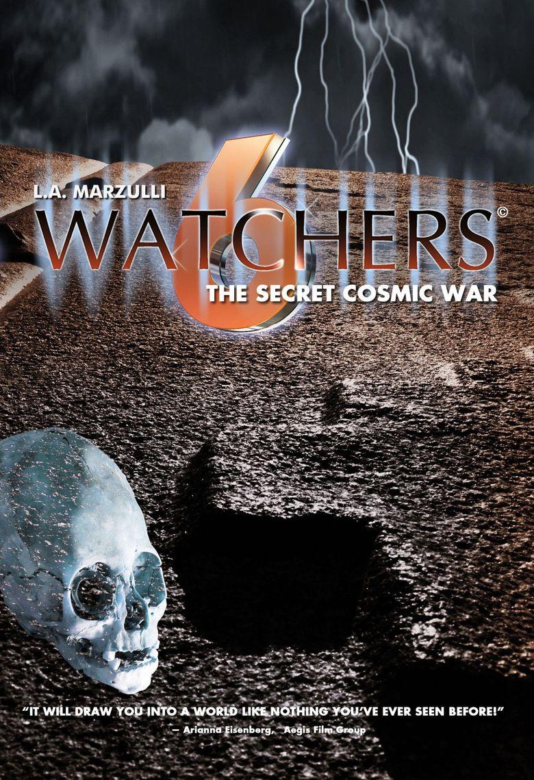 Watchers 6: The Secret Cosmic War Poster