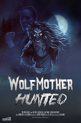 Wolf Mother: Hunted Poster