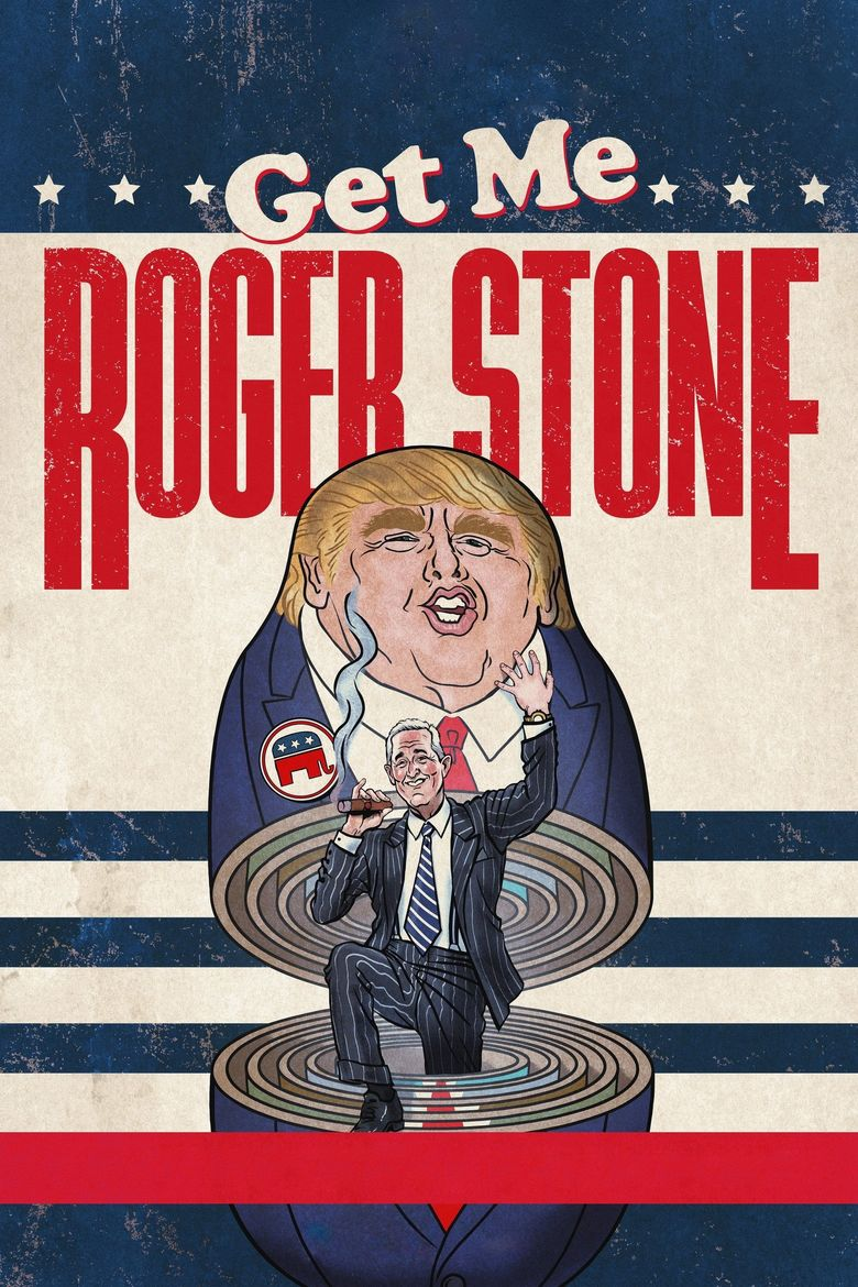 Get Me Roger Stone Poster