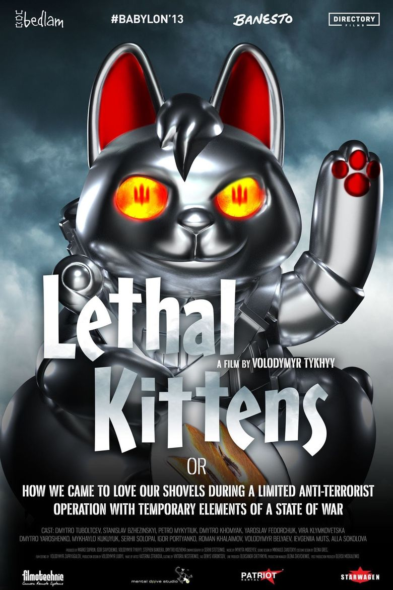 Lethal Kittens or how we came to Love our Shovels during a Limited Anti-Terrorist Operation with Temporary Elements of a State of War Poster