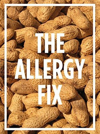 The Nature of Things: The Allergy Fix Poster