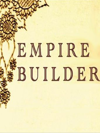 Empire Builder Poster