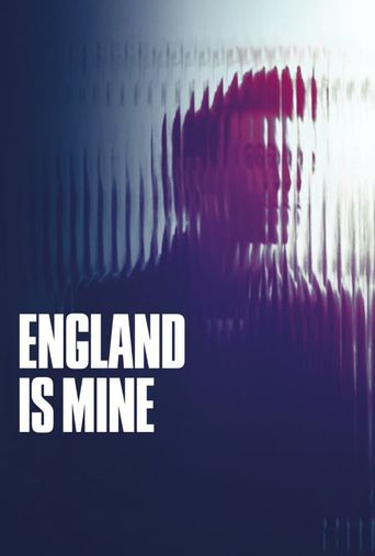Watch England Is Mine
