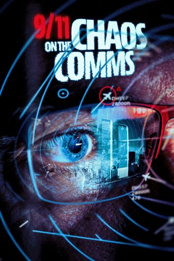9/11: Chaos on the Comms Poster