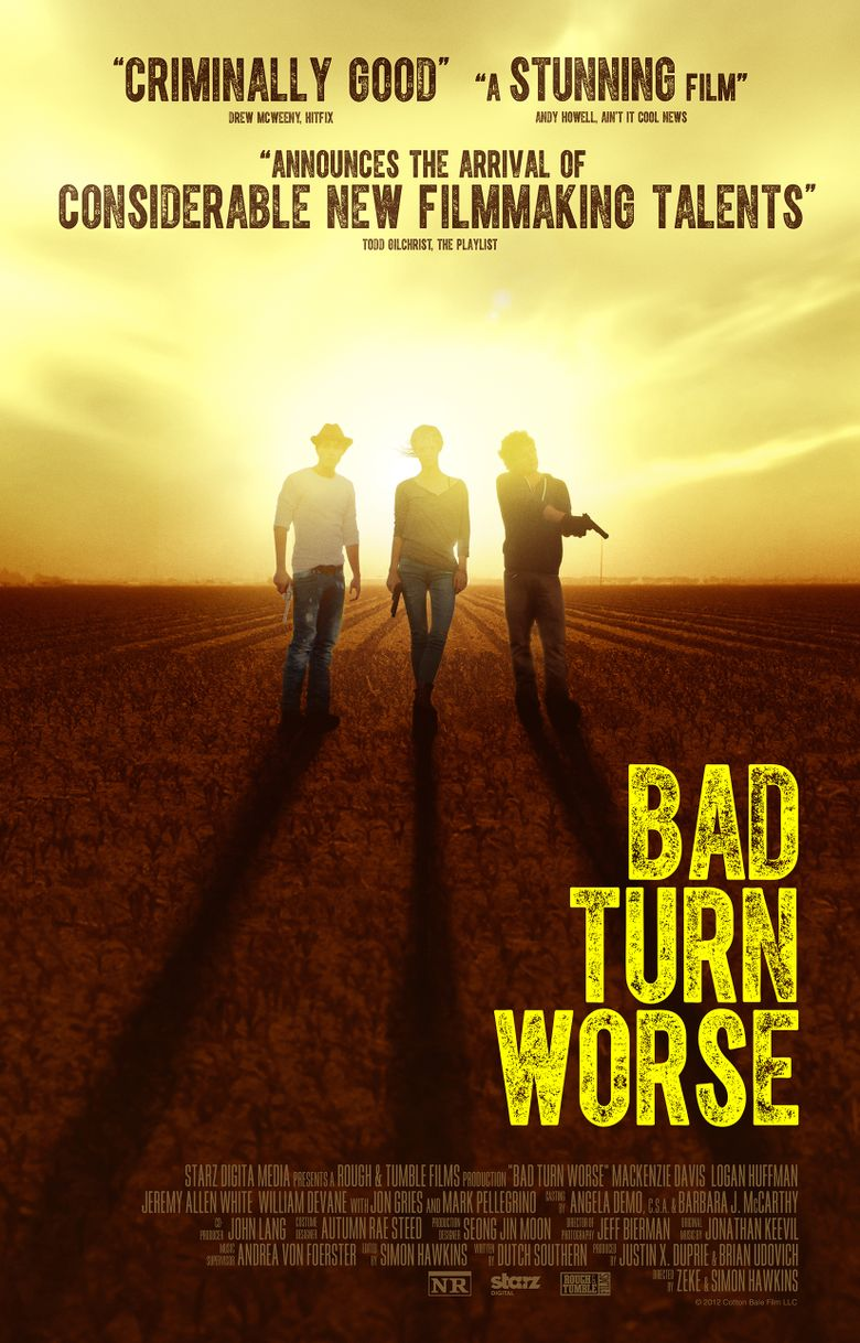 Bad Turn Worse Poster
