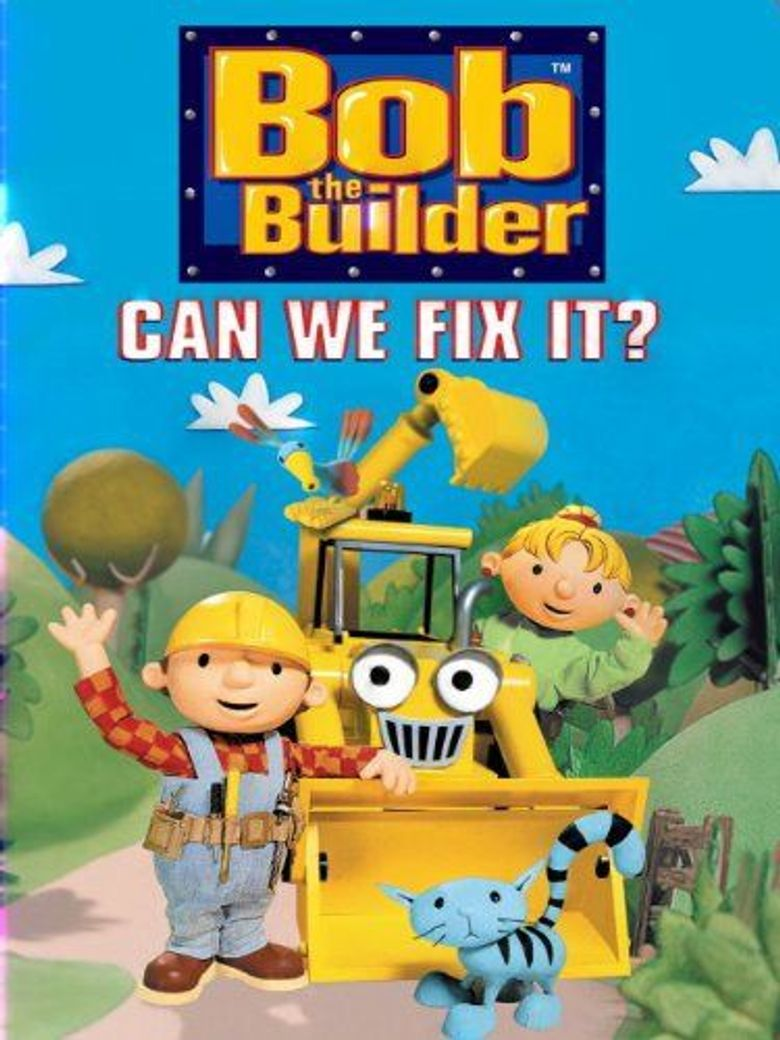 Bob The Builder: Can We Fix It? Poster