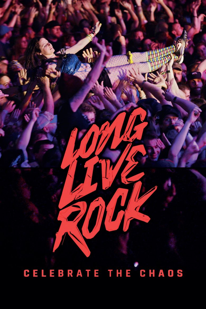 Long Live Rock... Celebrate the Chaos Poster