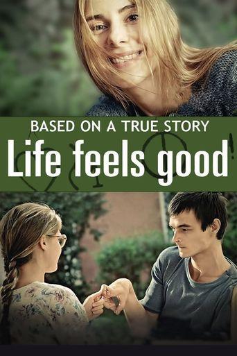 Life Feels Good Poster