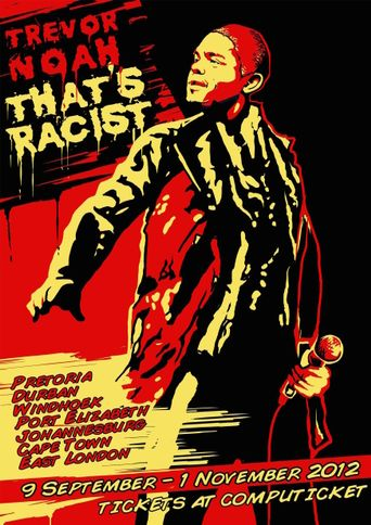 Trevor Noah: That's Racist Poster