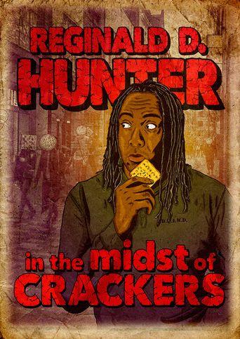 Reginald D Hunter Live: In the Midst of Crackers Poster