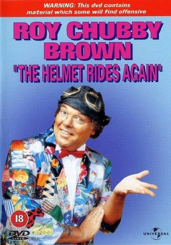 Roy Chubby Brown: The Helmet Rides Again Poster