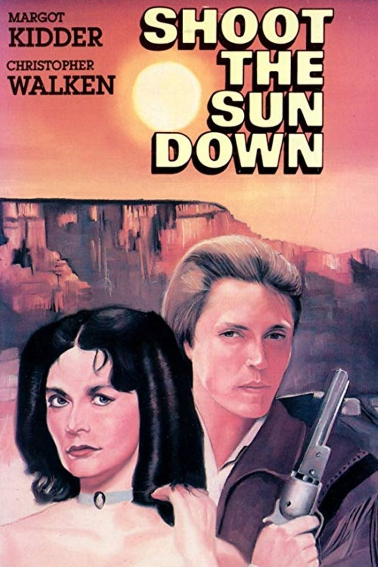 Shoot The Sun Down Poster