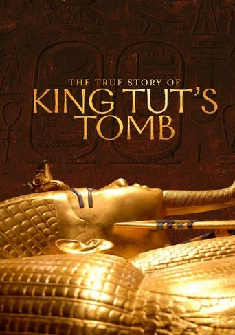 The True Story of King Tut's Tomb Poster