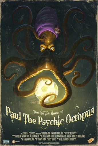 The Life & Times of Paul the Psychic Octopus Poster