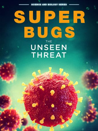 Superbugs: The Unseen Threat Poster