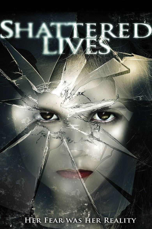 Shattered Lives Poster