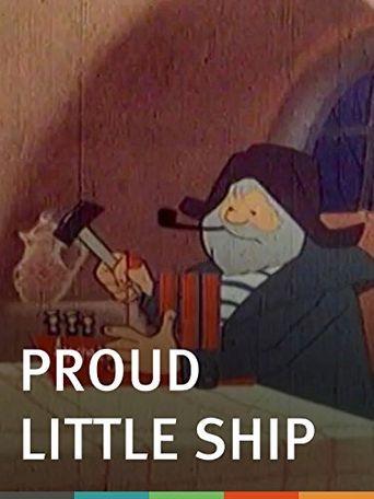 Watch Proud Little Ship