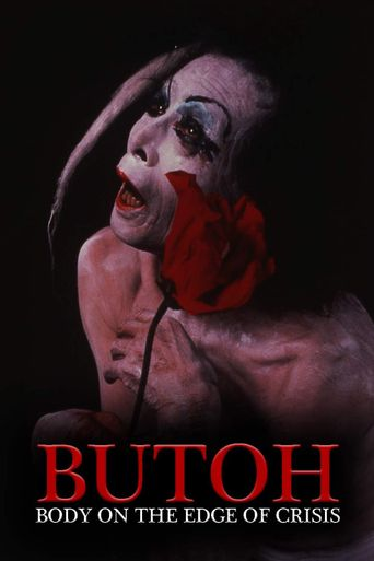 Butoh: Body on the Edge of Crisis Poster