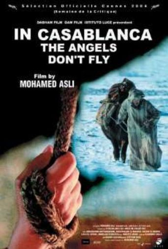 In Casablanca, the Angels Don't Fly Poster