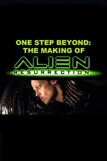 One Step Beyond: Making 'Alien Resurrection' Poster