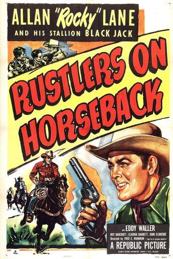 Rustlers on Horseback Poster