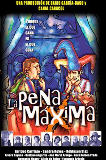 La Pena Máxima Poster