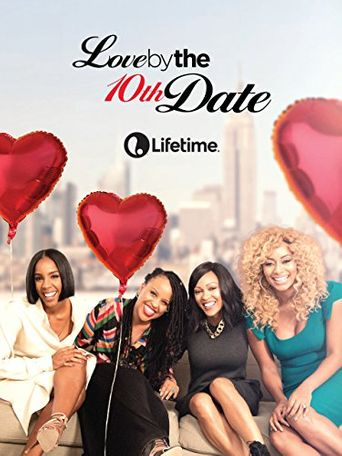 Love by the 10th Date Poster