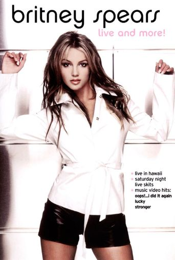 Britney Spears: Live and More! Poster