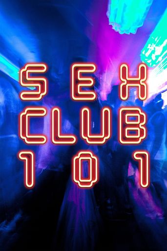 Sex Club 101 Poster