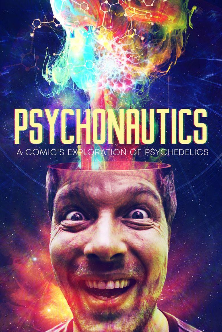Psychonautics: A Comic's Exploration of Psychedelics Poster