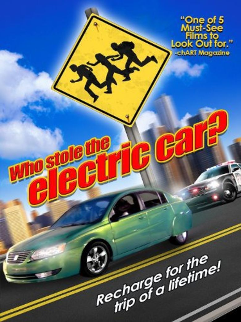 Who Stole the Electric Car? Poster
