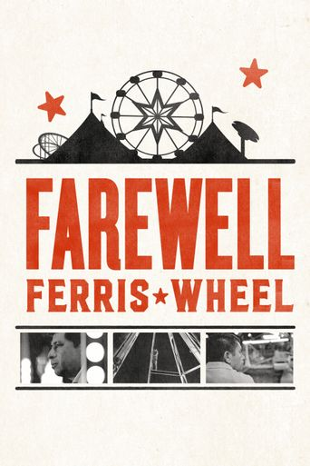 Watch Farewell Ferris Wheel