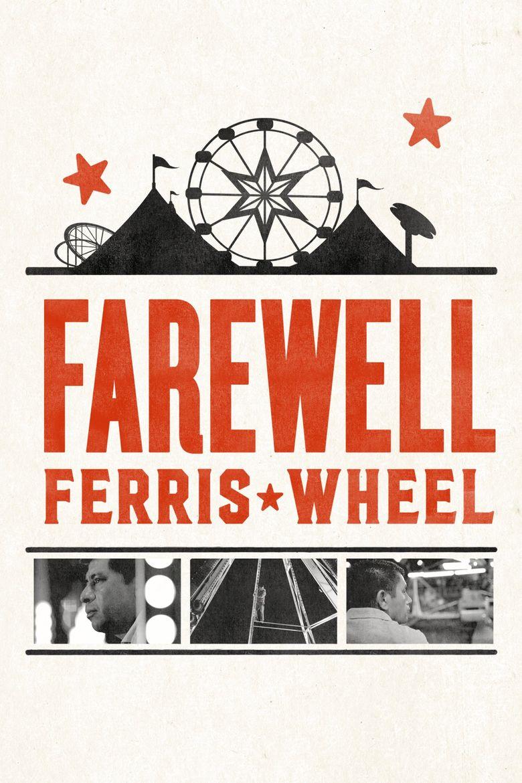 Farewell Ferris Wheel Poster