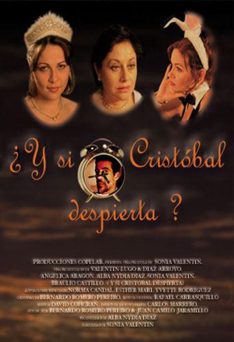 ¿Y si Cristóbal despierta? Poster