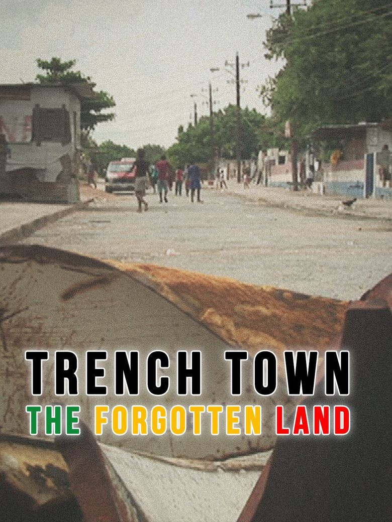 Trench Town: The Forgotten Land Poster