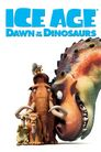 Watch Ice Age: Dawn of the Dinosaurs