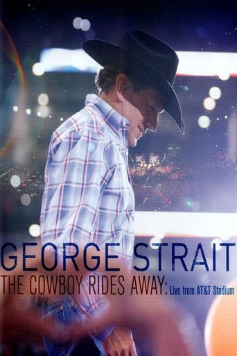 George Strait: The Cowboy Rides Away Poster
