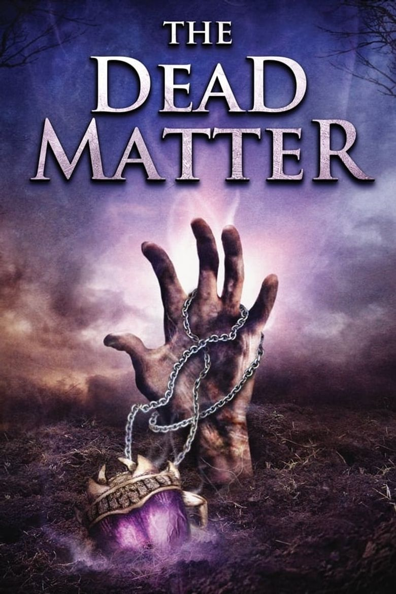 The Dead Matter Poster