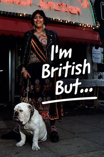 I'm British But... Poster