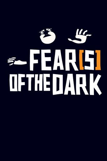 Watch Fear(s) of the Dark