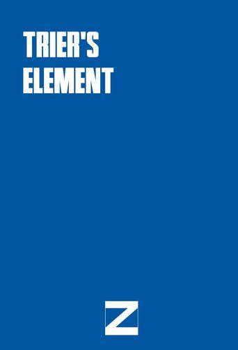 Trier's Element Poster