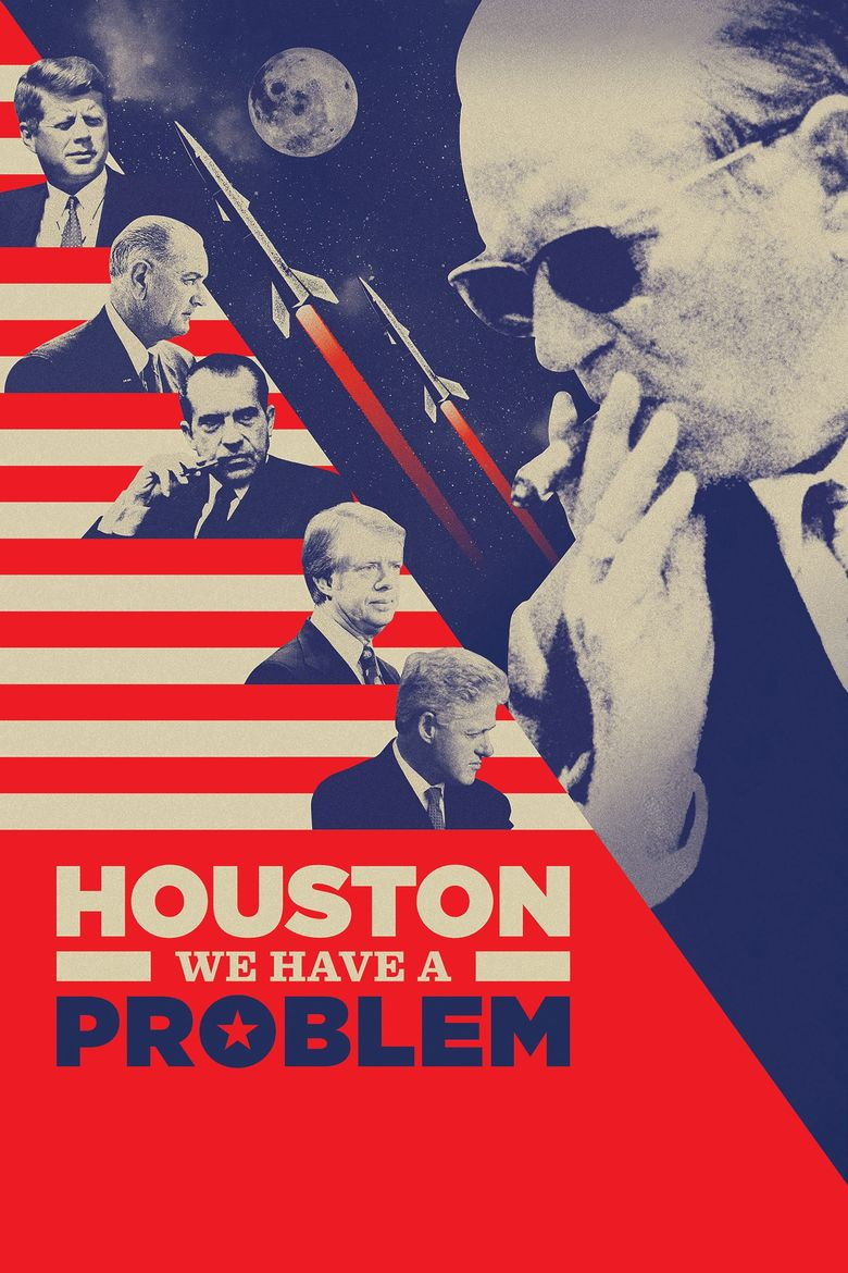 Houston, We Have a Problem! Poster