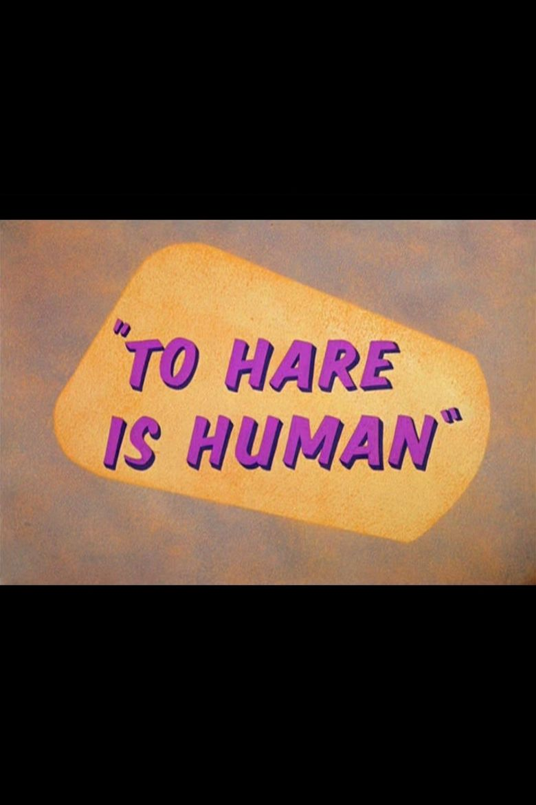 To Hare Is Human Poster
