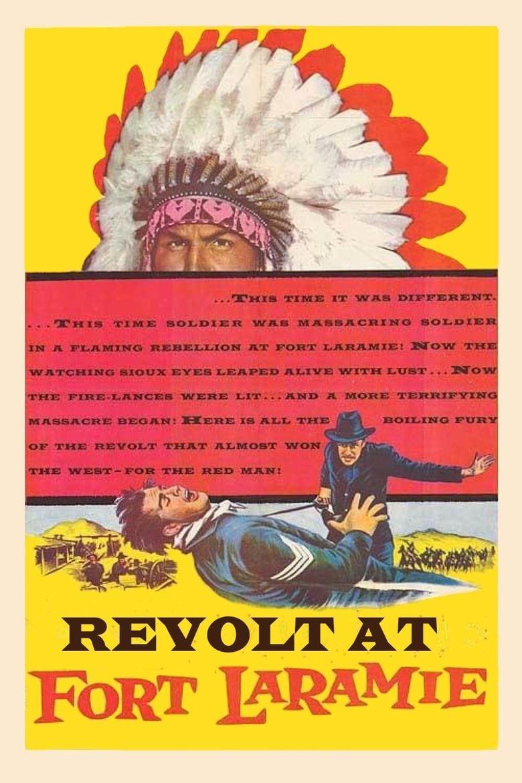 Revolt at Fort Laramie Poster