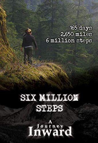 Six Million Steps: A Journey Inward Poster