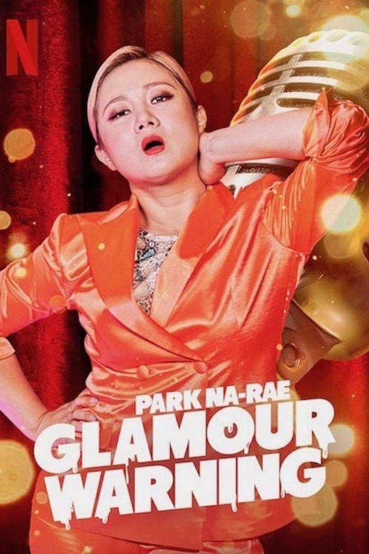 Park Na-rae: Glamour Warning Poster