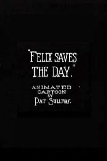 Felix Saves the Day Poster