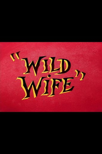Wild Wife Poster